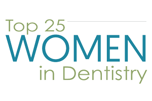 Top 25 Women In Dentistry